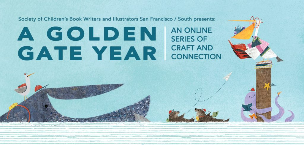SCBWI SF/South Presents A Golden Year: An online series of craft and connection
